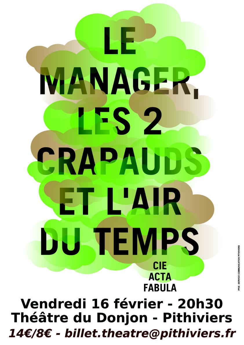 Théâtre – Le manager, les deux crapauds et l'air du temps