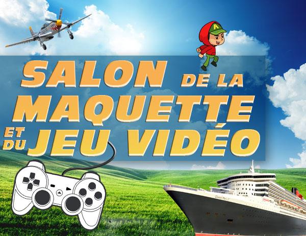 Salon de la Maquette et du Jeu Vidéo de Pithiviers